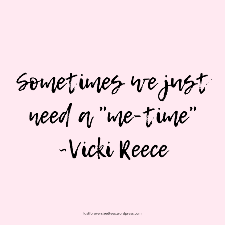 A quote about selfcare by Vicki Reece.